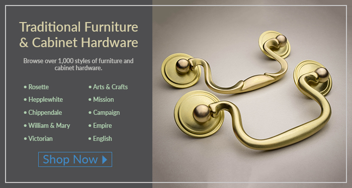 We carry over 1000 styles of traditional kitchen and furniture hardware